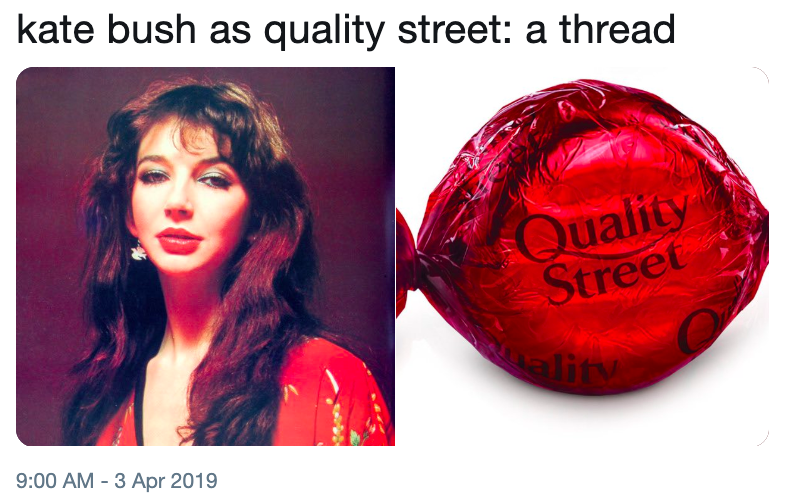 kate bush as quality street: a thread | Celebrities as