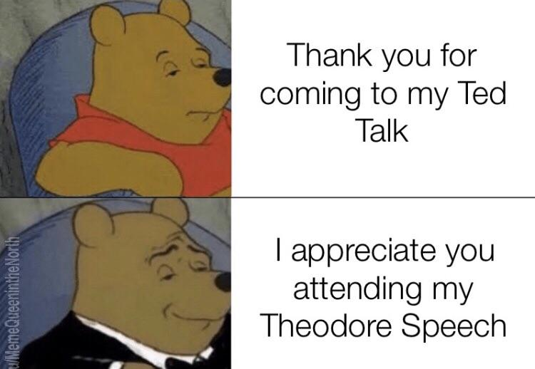 Thank You For Coming To My Ted Talk Meme Template - LOL Corner