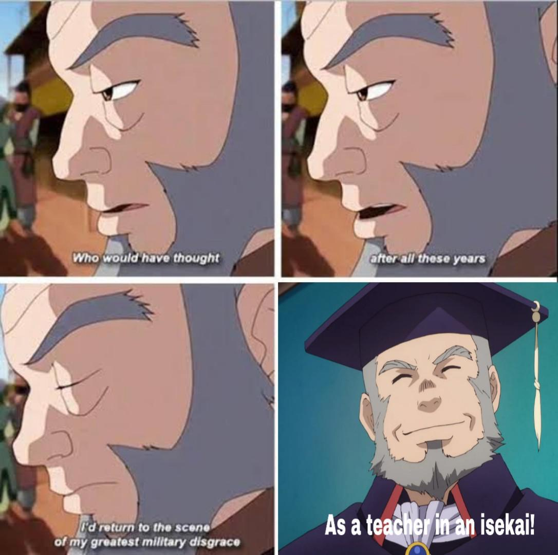 Uncle Iroh's gonna teach ya new things | r/Animemes | Know