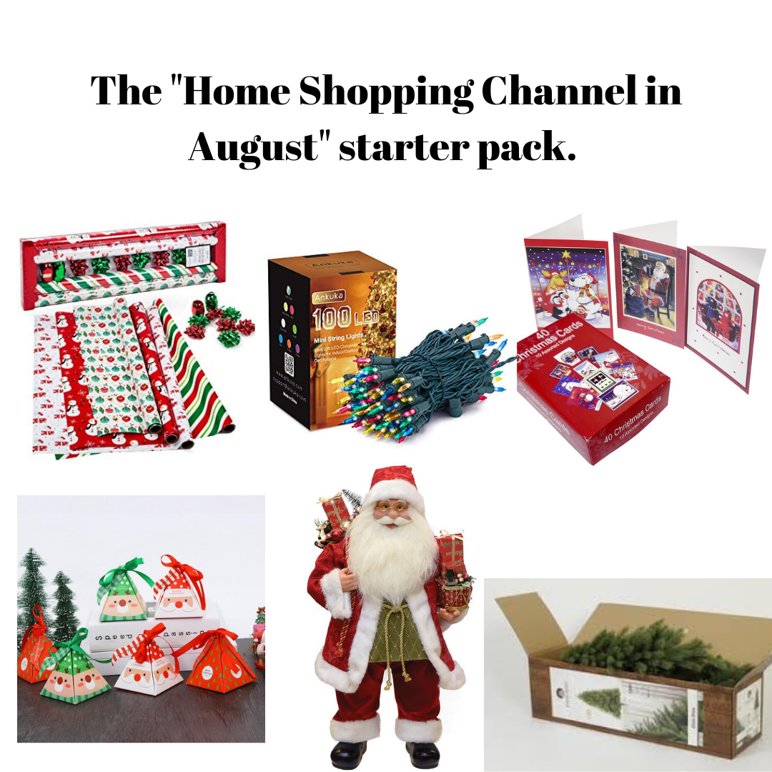 Christmas In August Meme.The Home Shopping Channel In August Starter Pack R