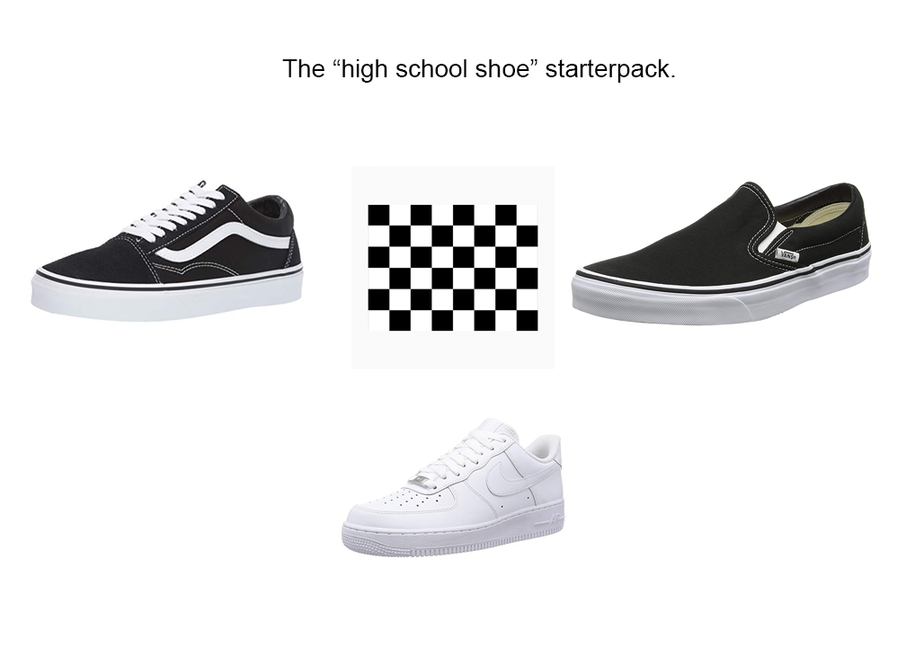 High school shoes starterpack | r