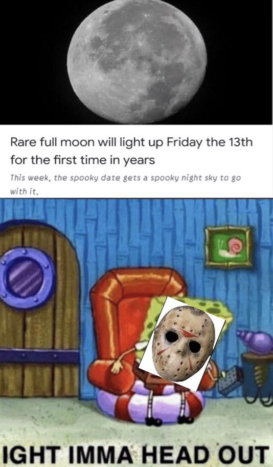 Full Moon Friday The 13th Memes Funny
