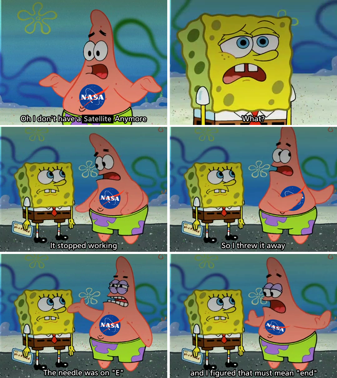fun fact most satellites stop working just cuz they ran out of fuel r bikinibottomtwitter spongebob squarepants know your meme satellites stop working just cuz