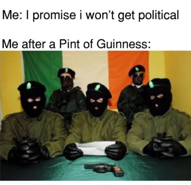 """Résultat de recherche d'images pour """"IRA guinness meme"""""""
