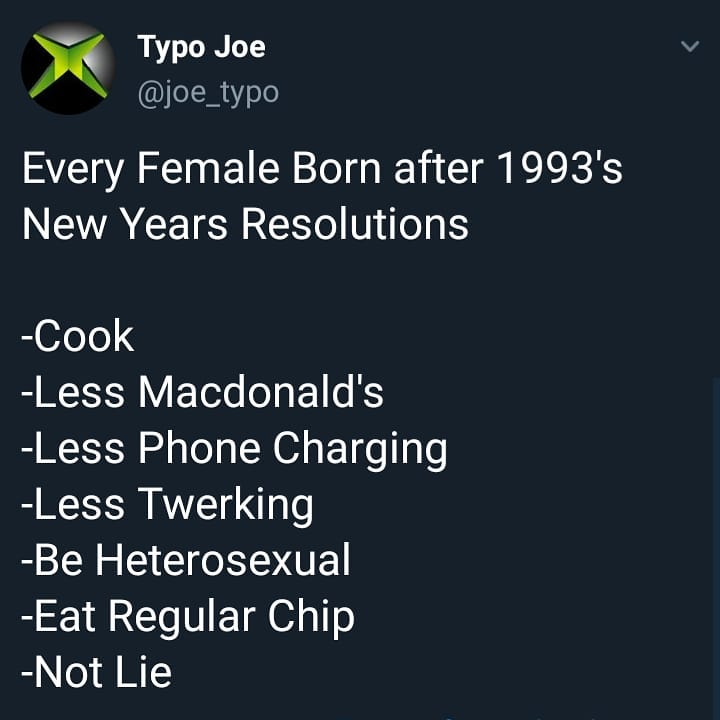 Every Female Born After 1993 S New Years Resolutions Eat Hot Chip And Lie Know Your Meme Eat hot chip & lie (i.redd.it). eat hot chip and lie