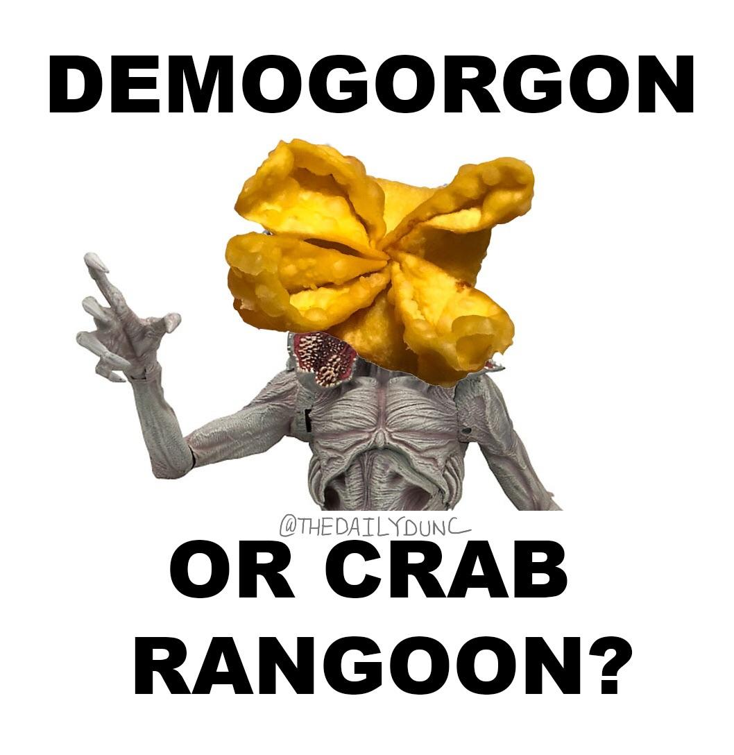 Crab Rangoon Demogorgon Crab Rangoon Know Your Meme