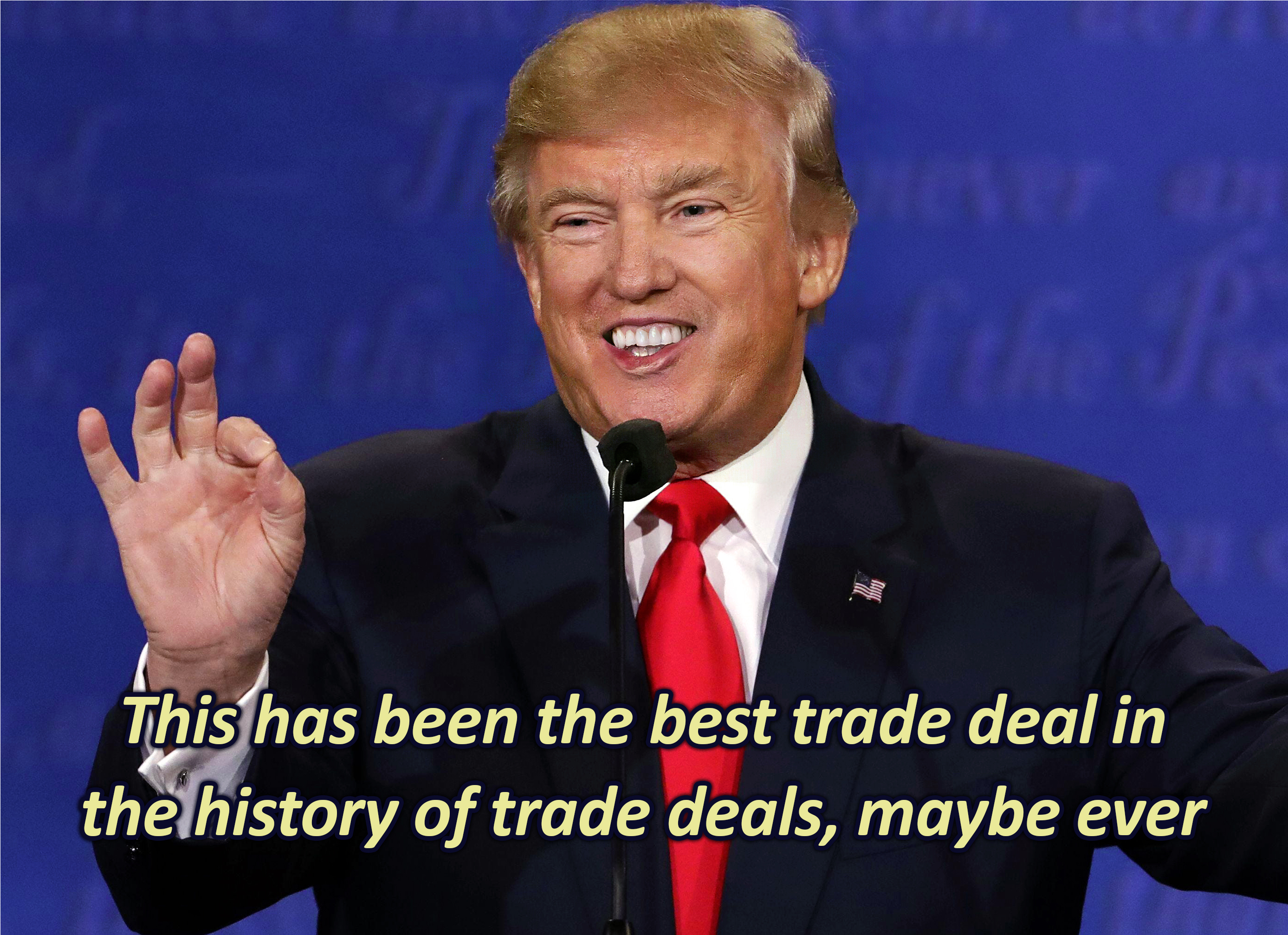 Antimeme Happy Trump The Best Trade Deal The Worst Trade Deal Know Your Meme