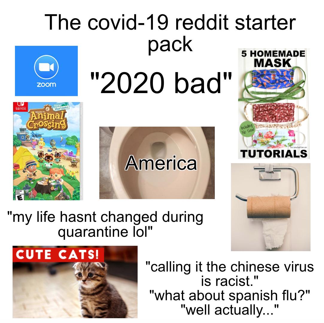 Covid 19 Reddit Starter Pack R Starterpacks Starter Packs