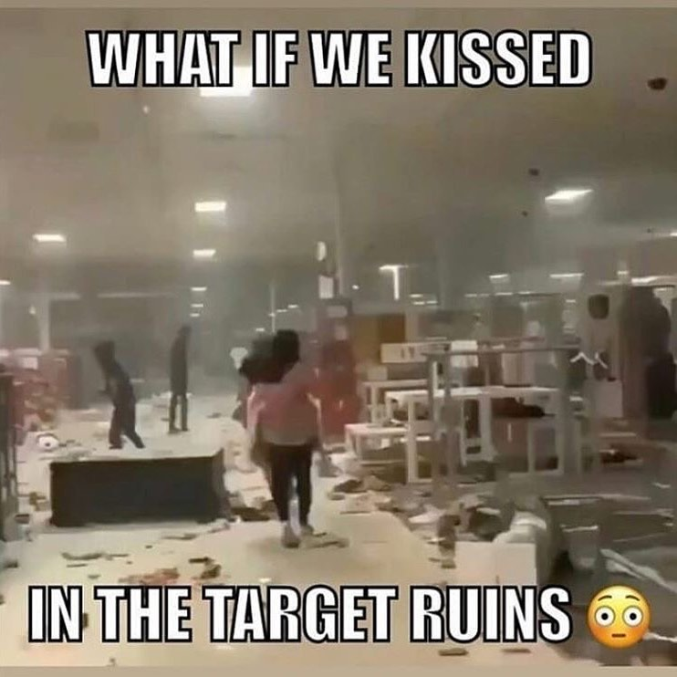What If We Kissed In The Target Ruins 2020 George Floyd Protests