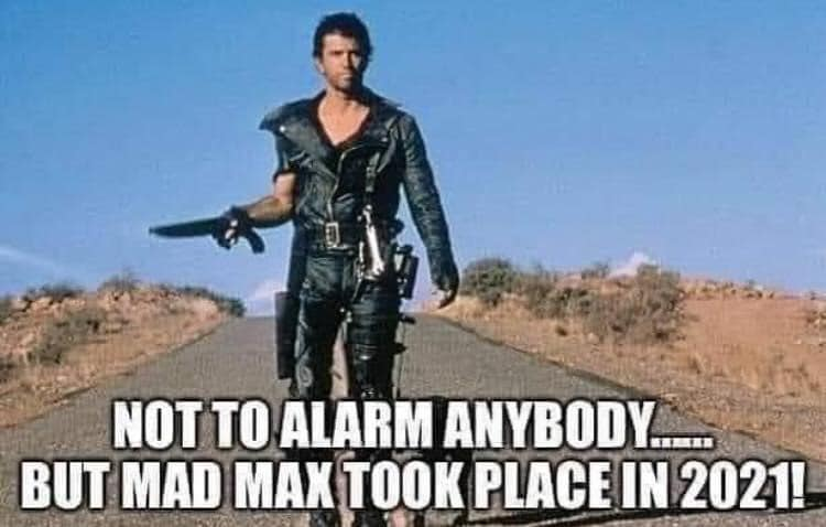 2021 Mad Max Know Your Meme
