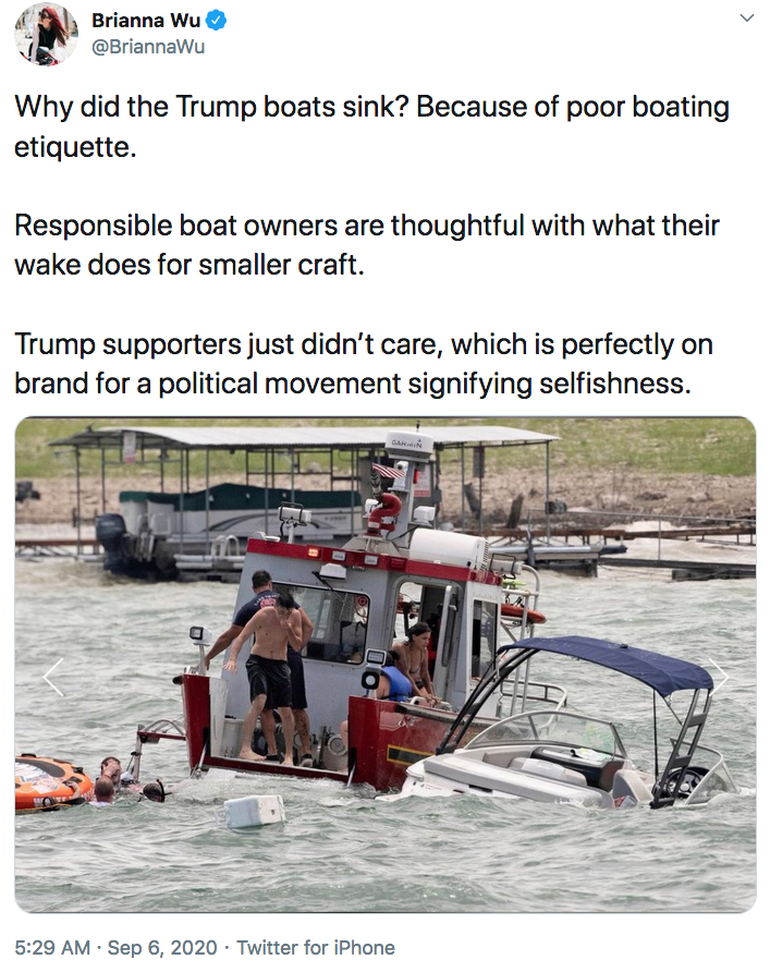 Why Did The Trump Boats Sink Because Of Poor Boating Etiquette Responsible Boat Owners Are Thoughtful With What Their Wake Does For Smaller Craft Trump Supporters Just Didn T Care Which Is Perfectly