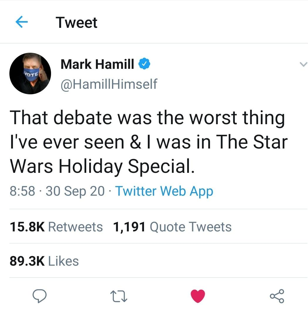 Hamill On The Debate 2020 U S Presidential Debate Know Your Meme This is a fan page dedicated to mark's career! 2020 u s presidential debate