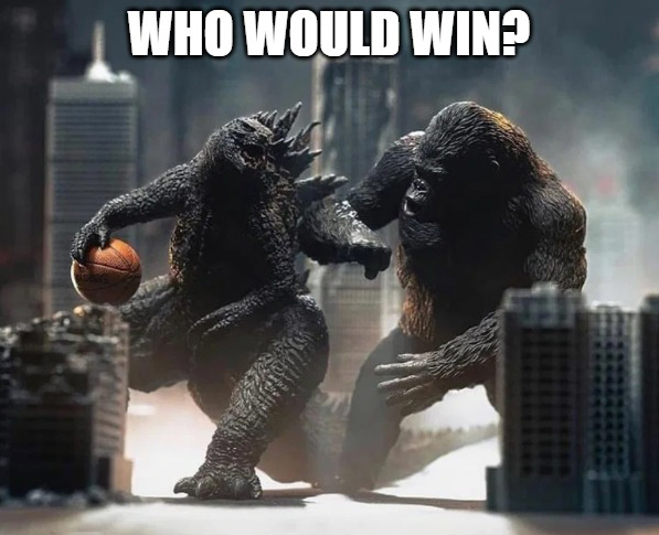 Basketball Danceoff Godzilla Vs Kong Know Your Meme